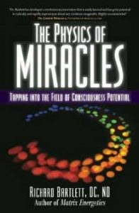 BOOK REVIEW: Matrix Energetics and The Physics of Miracles