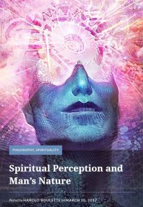 """Spiritual Perception and Man's Nature"""