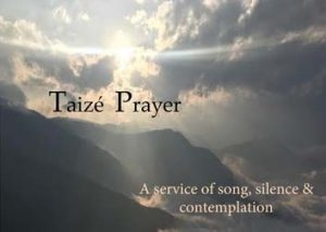 """Taizé Prayer: A service of song, silence & contemplation"""
